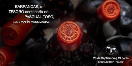 BARRANCAS, el TESORO centenario de PASCUAL TOSO entradas