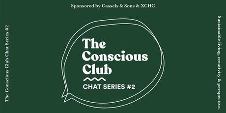 The Conscious Chat Series #2 tickets