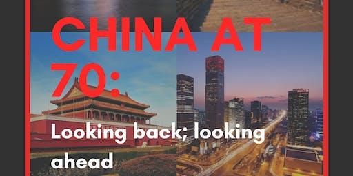 China at 70: Looking back; looking ahead