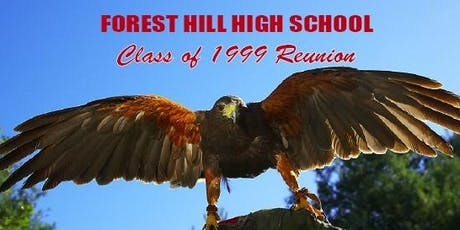 Forest Hill High School Class of 1999 - 20 Year Reunion tickets