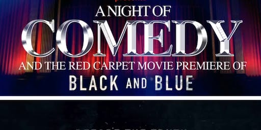 A Night of Comedy and the Red Carpet Movie Premiere of Black and Blue