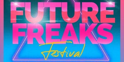 Future Freaks Music Fest - Friday Nov. 15- Sunday Nov. 17