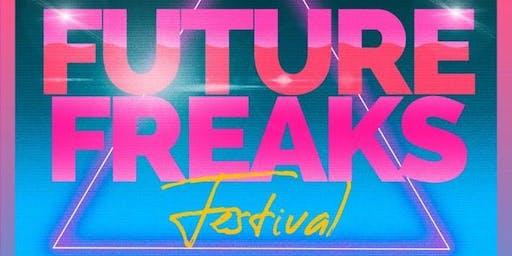 Future Freaks Music Fest - Friday Nov. 15- Sunday Nov. 17