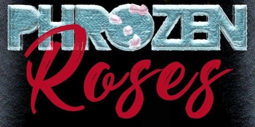 PHROZEN ROSES