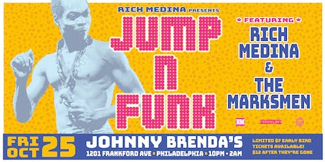 Rich Medina Presents JUMP N FUNK tickets