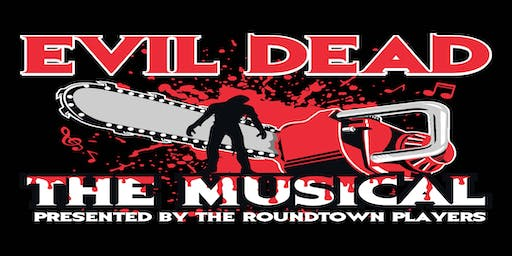 Roundtown Players presents Evil Dead: The Musical