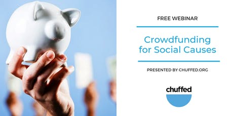 Free Webinar: Crowdfunding for Social Causes tickets