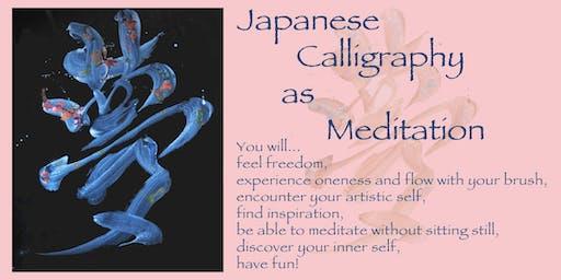 Japanese Calligraphy as Meditation