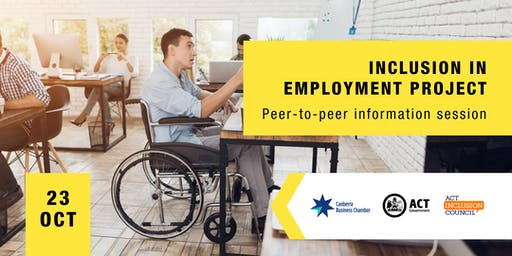 Inclusion in Employment Project - Peer to Peer Information Session.