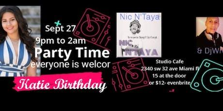 Katie birthday  tickets