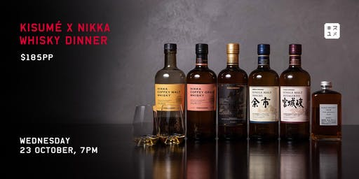 Kisumé: Nikka Whisky Dinner with Kevin Griffin