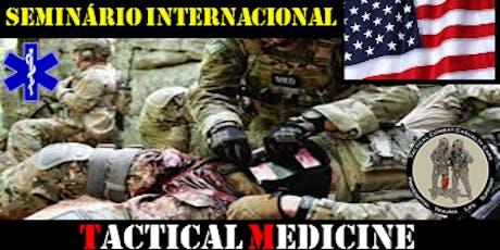 TACTICAL MEDICINE - SEMINÁRIO INTERNACIONAL ingressos