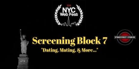 Screening Block 7 ~ Dating, Mating, & More tickets