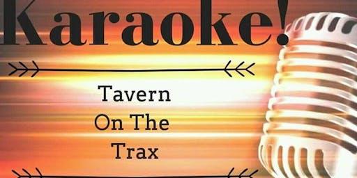 Karaoke at Tavern On The Trax