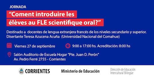 Coment introduire les élèves au FLE scientifique oral?