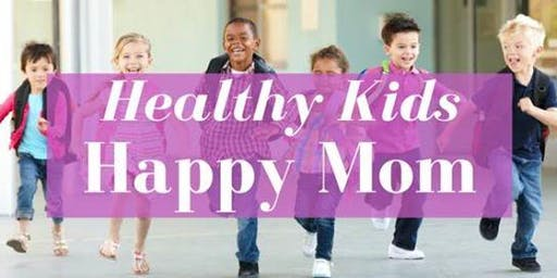 Healthy Kids Happy Mom