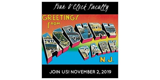 Four O'Clock Faculty: Greetings from Asbury Park - Nov 2