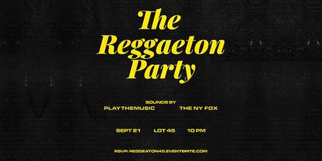 The Reggaeton Party tickets