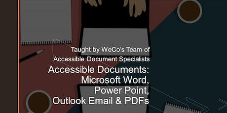 Accessible Documents: Microsoft Word, Power Point, Outlook Email & PDF (webinar attendance upon request) tickets