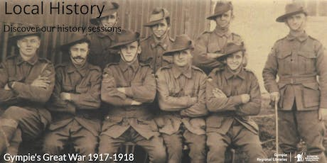 Local History Talk - Gympie's Great War tickets