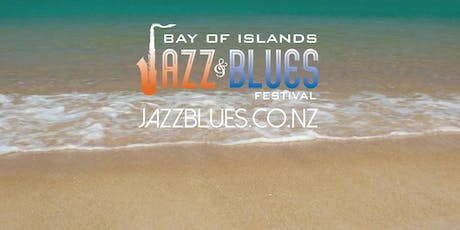 Bay of Islands Jazz and Blues Festival 2020 tickets