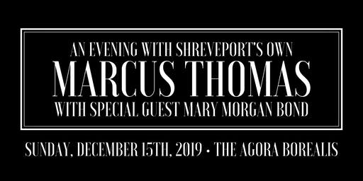 An Evening with Marcus Thomas with Special Guest Mary Morgan Bond