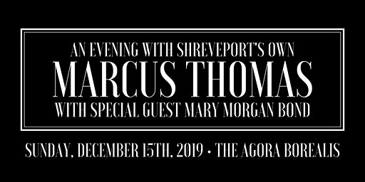 An Evening with Marcus Thomas with Special Guest M