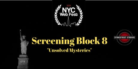 Screening Block 8 ~ Unsolved Mysteries tickets