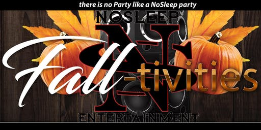 NoSleep Saturday Fall-tivies Party