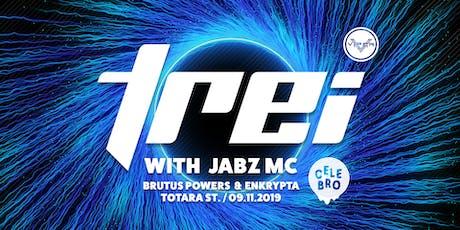 Celebro Presents: TREi + JABZ MC tickets