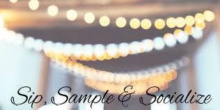 Sip, Sample, & Socialize