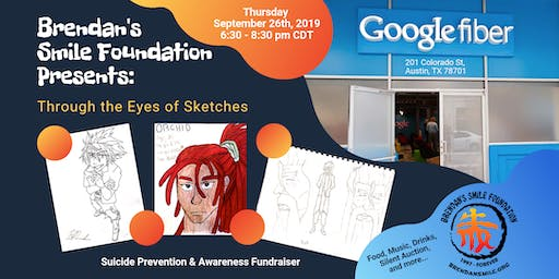 Brendan's Smile Foundation Presents: Through the Eyes of Sketches