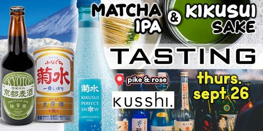 Matcha IPA Kyoto Beer & Kikusui Sake Tasting Event LIMITED SEATING