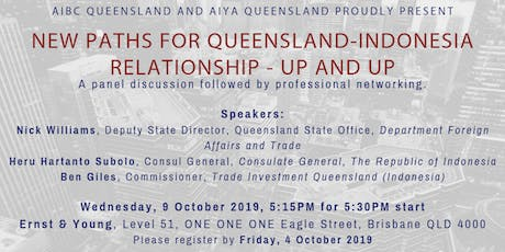 New Paths for Queensland- Indonesia Relationship - Up and Up tickets
