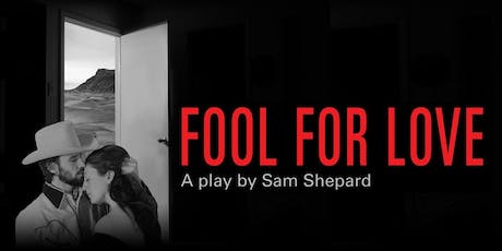 Fool for Love - a play by Sam Shepard tickets