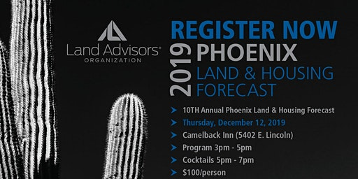 10th Annual Phoenix Land and Housing Forecast