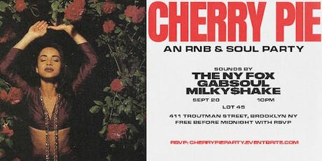Cherry Pie: An R&B + Soul Party tickets