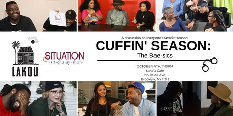 Lakou Cafe x cSituation Presents: Cuffin' Season tickets