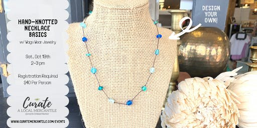 Learn to Make a Hand-Knotted Necklace