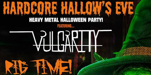 Hardcore Hallow's Eve! 2019's Ultimate Halloween Party!