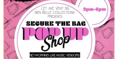 #SecureTheBag Pop Up Shop (RSVP)