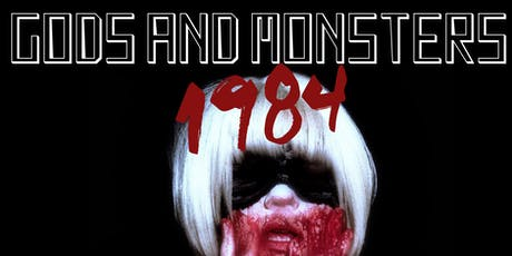 Gods and Monsters 1984: a burlesque tribute to American Horror Story tickets