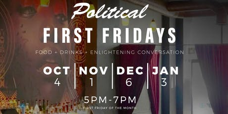 Political First Fridays tickets
