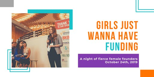 Girls Just Wanna Have FUNding Pitch Showcase