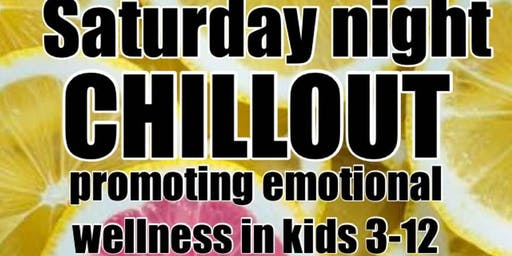 Saturday night CHILL OUT- September 28th $20 parents go or stay