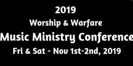 Worship & Warfare Music Ministry Conference tickets