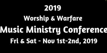 Worship & Warfare Music Ministry Conference