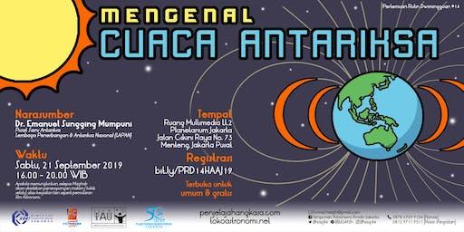 Mengenal Cuaca Antariksa - Pertemuan Rutin Dwimingguan 14 - 2019