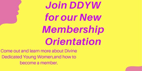 Divine Dedicated Young Women Membership Orientation tickets