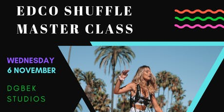 EDCO Shuffle Master Class tickets